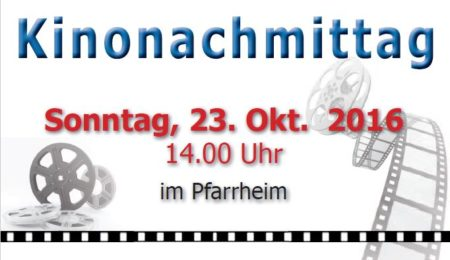 Nachbarschaftshilfe: Kinonachmittag im Pfarrheim