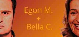 Egon M. und Bella C.