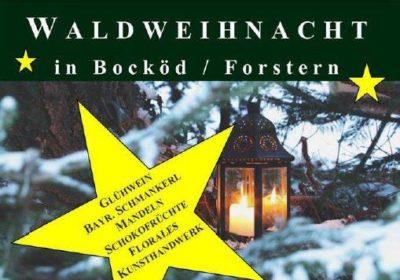 Waldweihnacht in Bocköd/Forstern am 17. und 18. Dezember