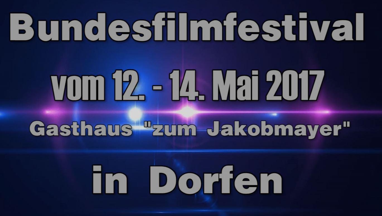 Bundesfilmfestival für Kurzfilme in Dorfen 2017
