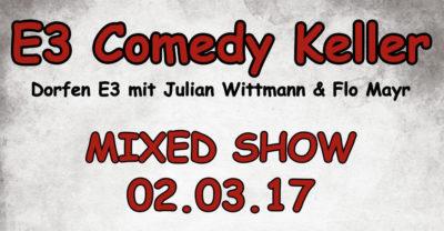 Dorfen E3: Comedy Keller mit Julian Wittmann und Flo Mayr