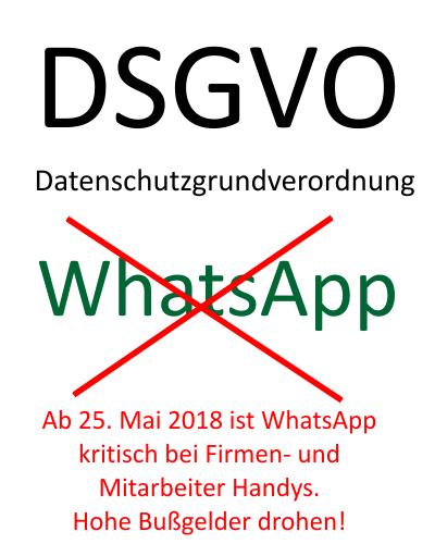 Datenschutzgrundverordnung DSGVO und WhatsApp kann kritisch sein