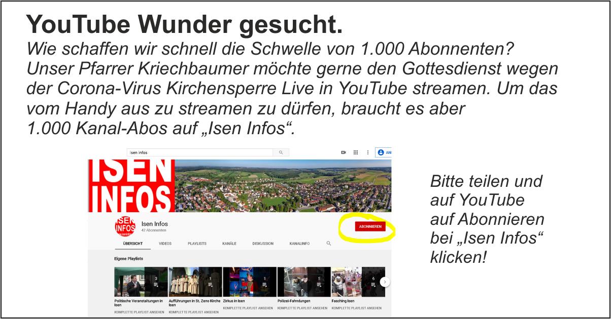 YouTube Wunder in Isen gesucht. Pfarrer Kriechbaumer bittet um Unterstützung