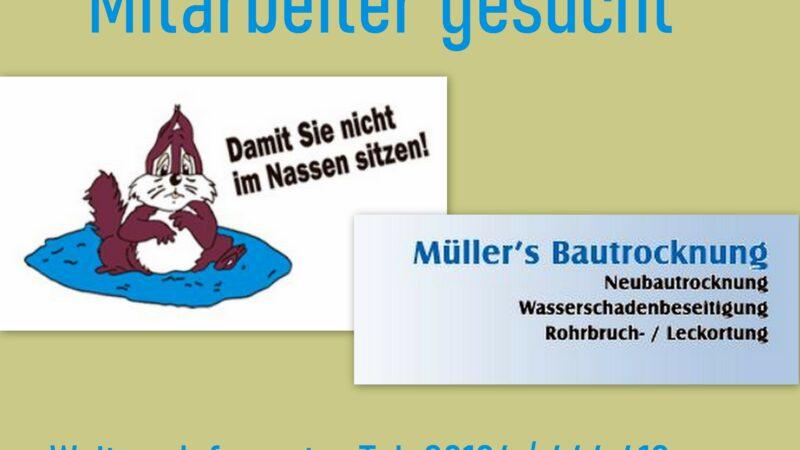 Müllers Bautrocknung sucht einen Mitarbeiter
